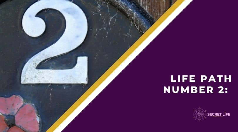 Life Path Number 2: What You Need To Know