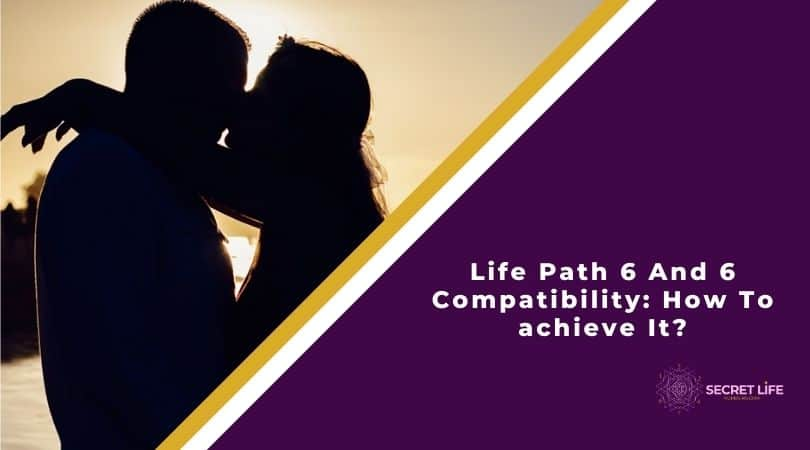 Life Path 6 And 6 Compatibility: How To achieve It? Image